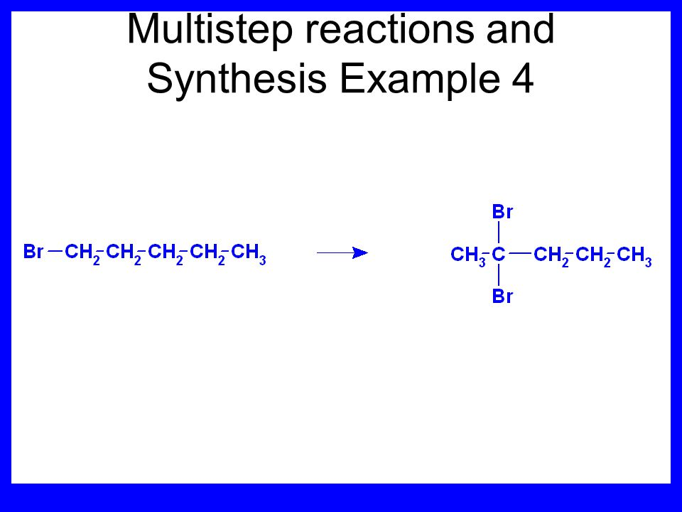 Multistep reactions and Synthesis Example 4