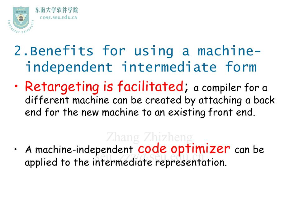 2.Benefits for using a machine-independent intermediate form