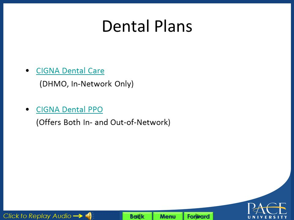 Dental Plans CIGNA Dental Care (DHMO, In-Network Only)