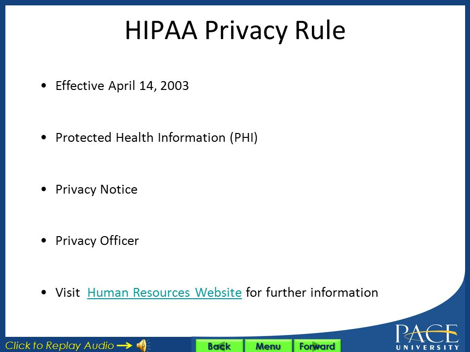 HIPAA Privacy Rule Effective April 14, 2003