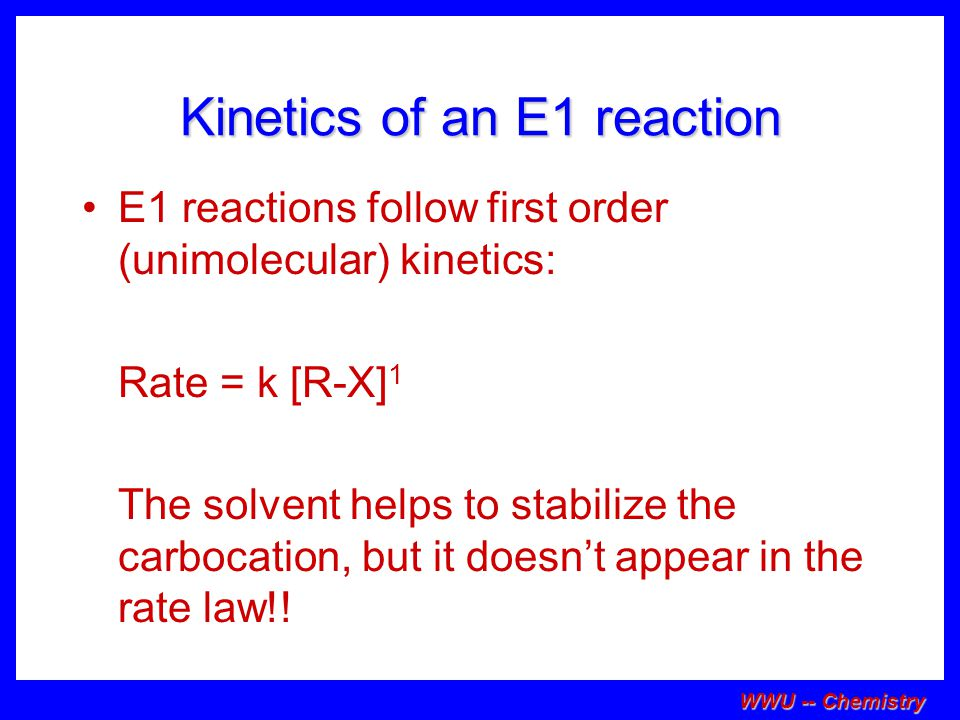 Kinetics of an E1 reaction
