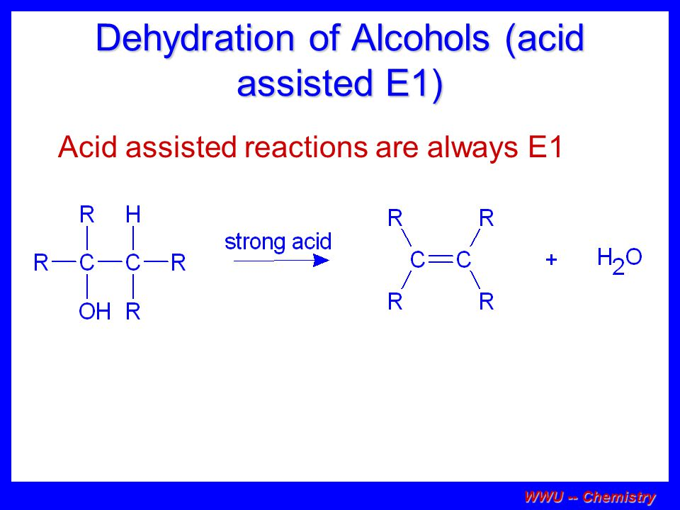 Dehydration of Alcohols (acid assisted E1)