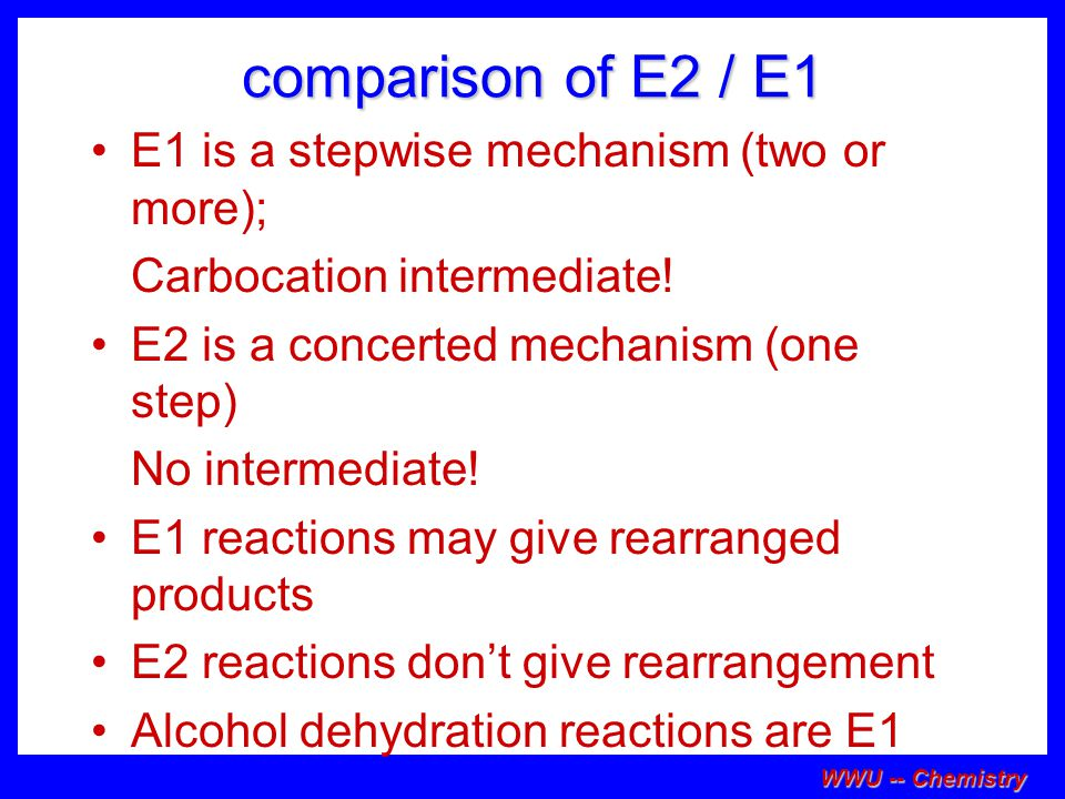 comparison of E2 / E1 E1 is a stepwise mechanism (two or more);