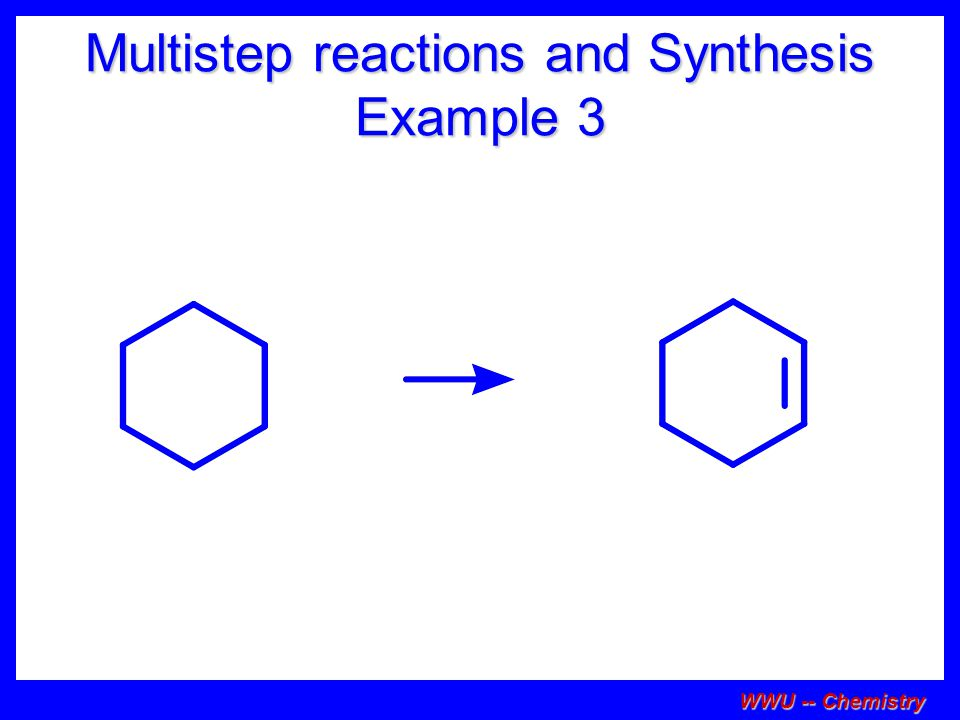 Multistep reactions and Synthesis Example 3