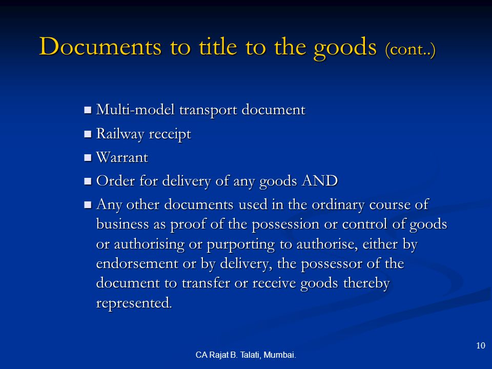 Documents to title to the goods (cont..)