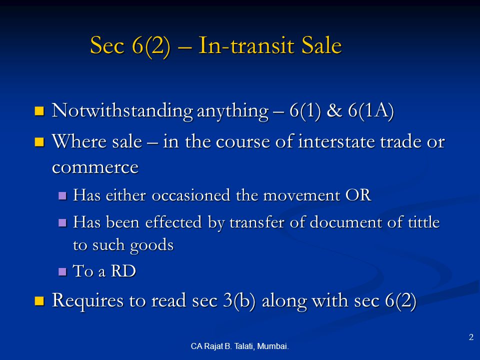 Sec 6(2) – In-transit Sale
