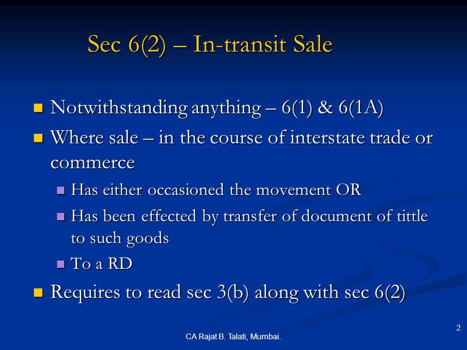 Sec 6(2) – In-transit Sale