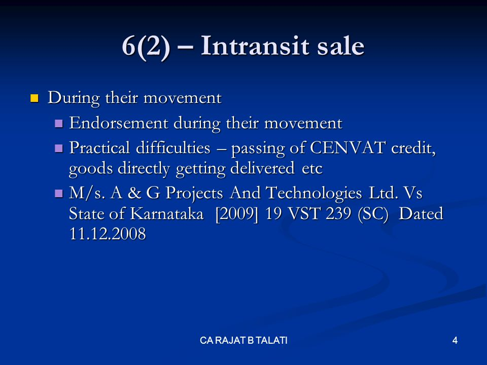 6(2) – Intransit sale During their movement
