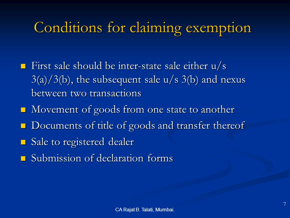Conditions for claiming exemption