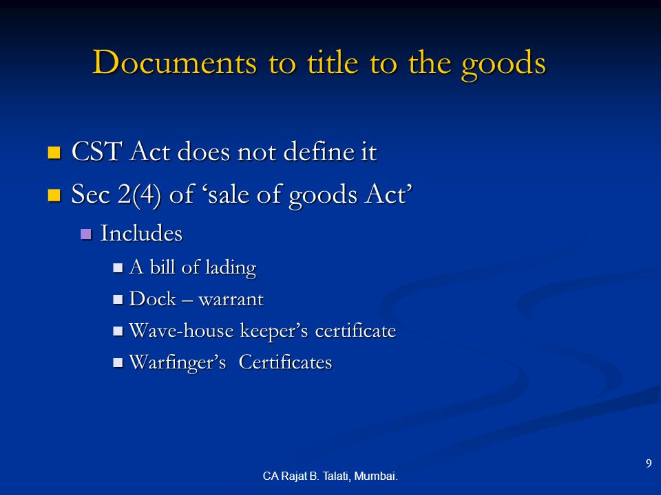 Documents to title to the goods