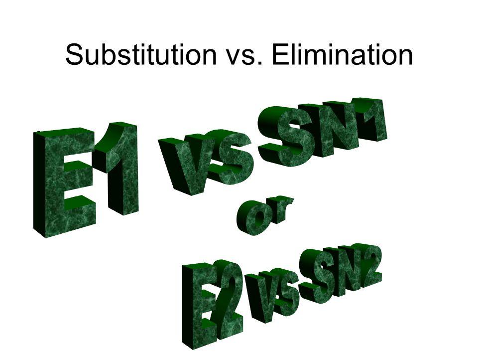 Substitution vs. Elimination