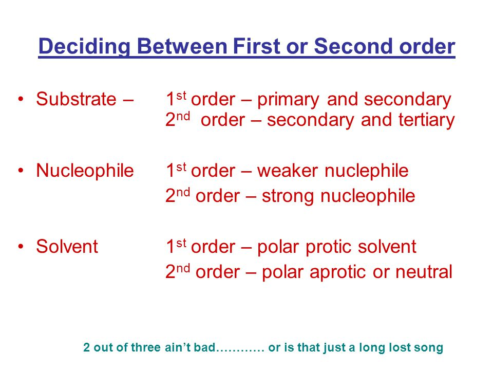 Deciding Between First or Second order