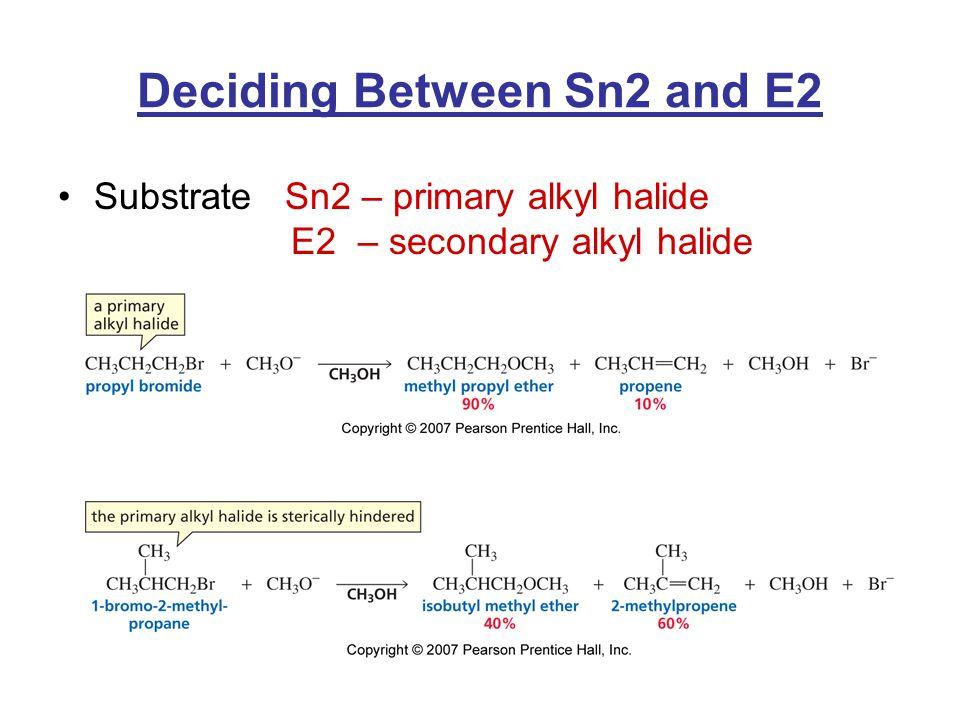 Deciding Between Sn2 and E2
