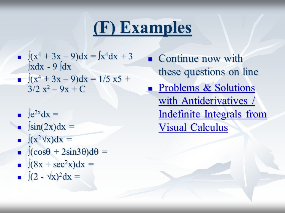 (F) Examples Continue now with these questions on line