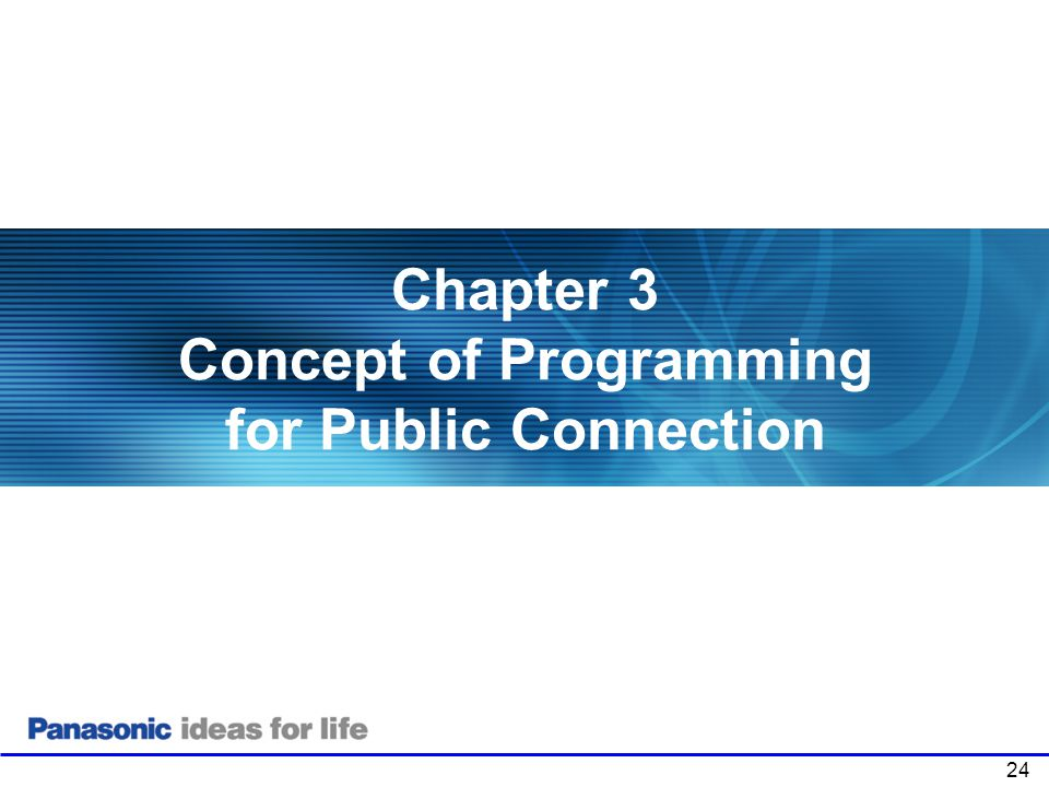 Chapter 3 Concept of Programming for Public Connection