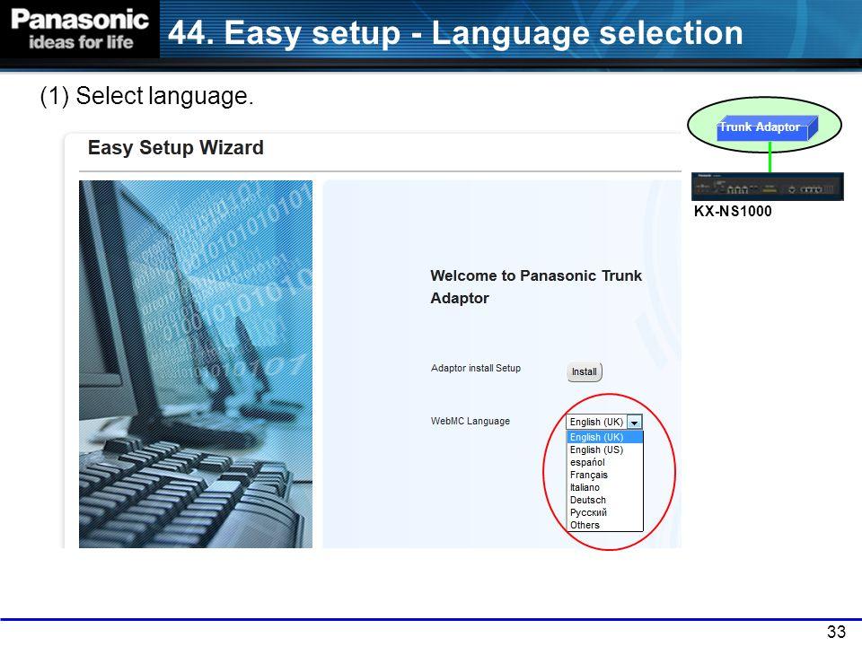 44. Easy setup - Language selection