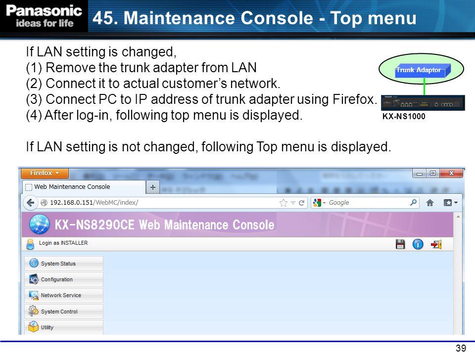 45. Maintenance Console - Top menu