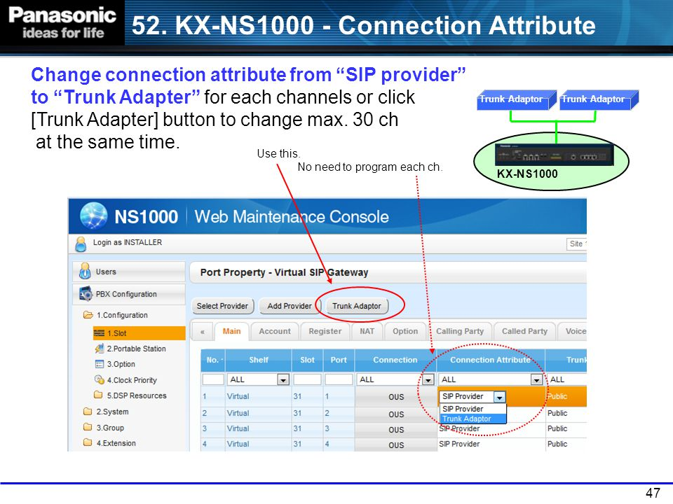 52. KX-NS1000 - Connection Attribute