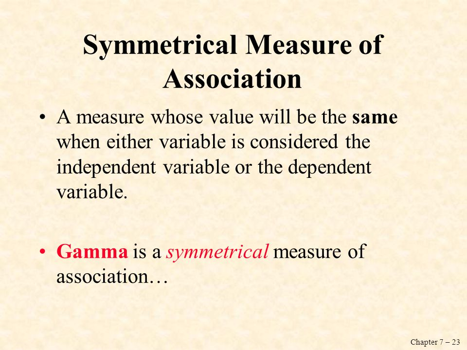 Symmetrical Measure of Association