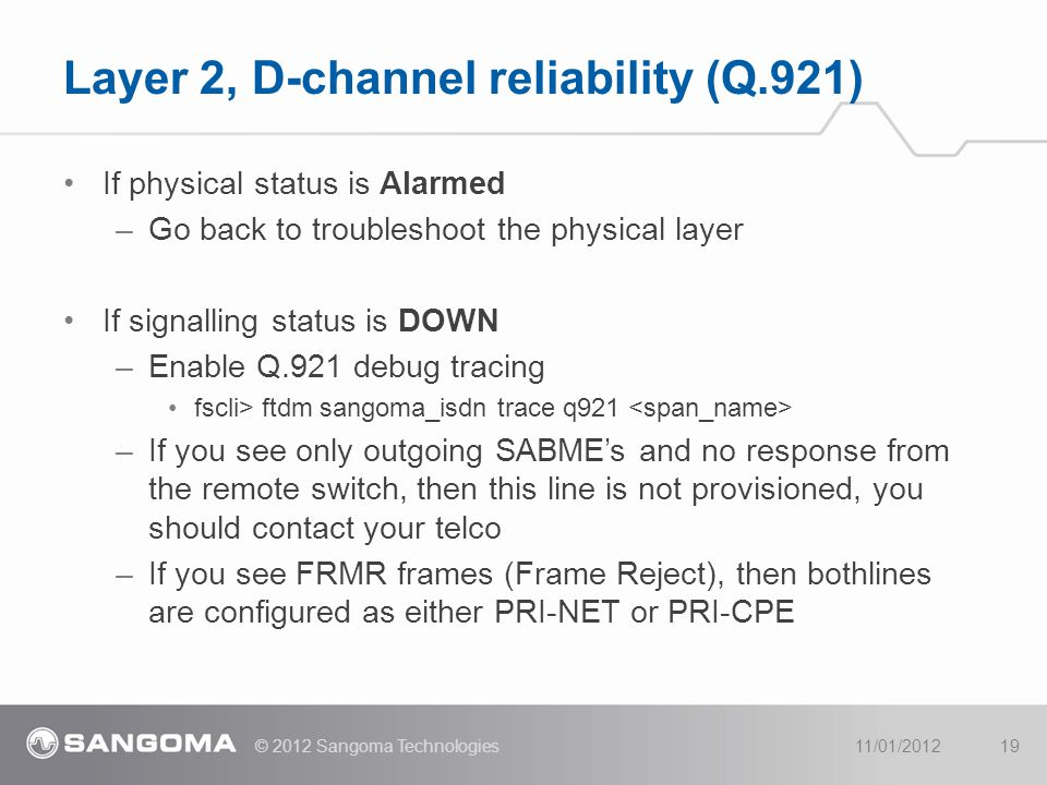 Layer 2, D-channel reliability (Q.921)