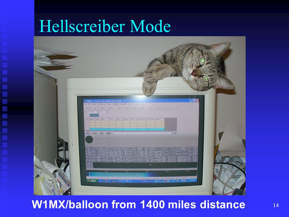 Hellscreiber Mode W1MX/balloon from 1400 miles distance