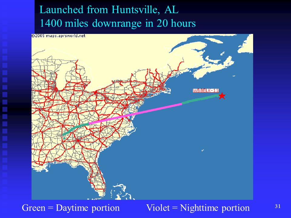 Launched from Huntsville, AL 1400 miles downrange in 20 hours