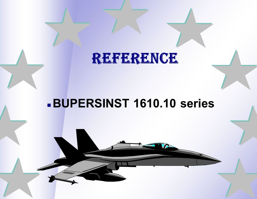 Reference BUPERSINST 1610.10 series 2