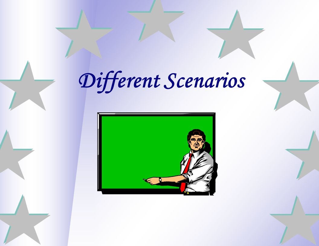 Different Scenarios 29