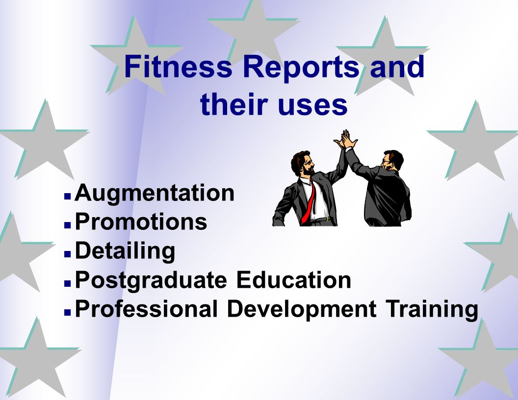 Fitness Reports and their uses