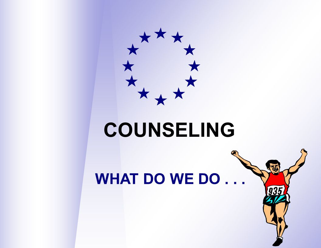 COUNSELING WHAT DO WE DO . . . 9