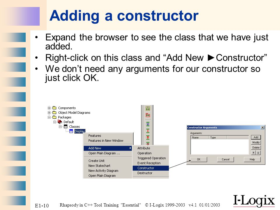 Adding a constructor Expand the browser to see the class that we have just added. Right-click on this class and Add New ►Constructor