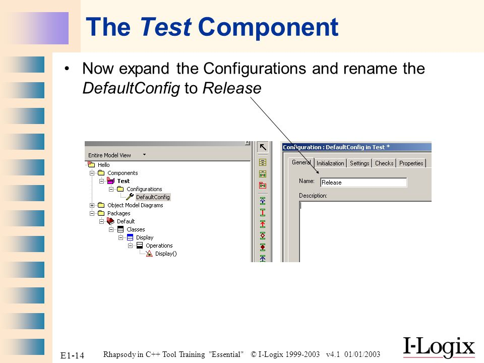 The Test Component Now expand the Configurations and rename the DefaultConfig to Release.