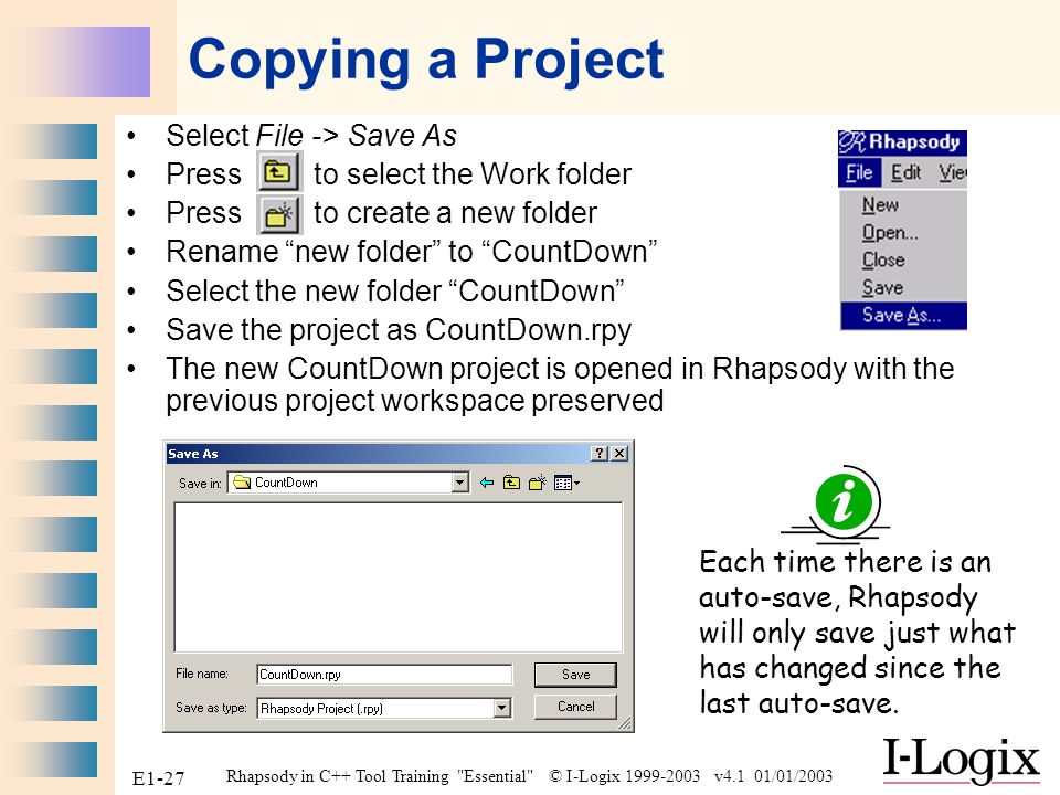 Copying a Project Select File -> Save As