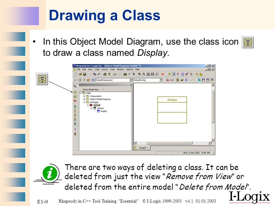 Drawing a Class In this Object Model Diagram, use the class icon to draw a class named Display.