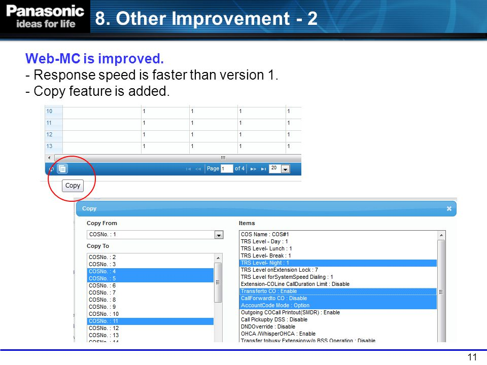 8. Other Improvement - 2 Web-MC is improved. - Response speed is faster than version 1.