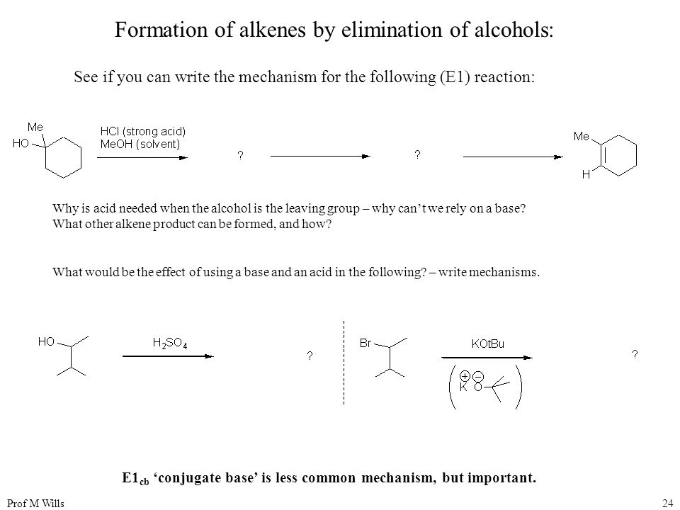 Formation of alkenes by elimination of alcohols: