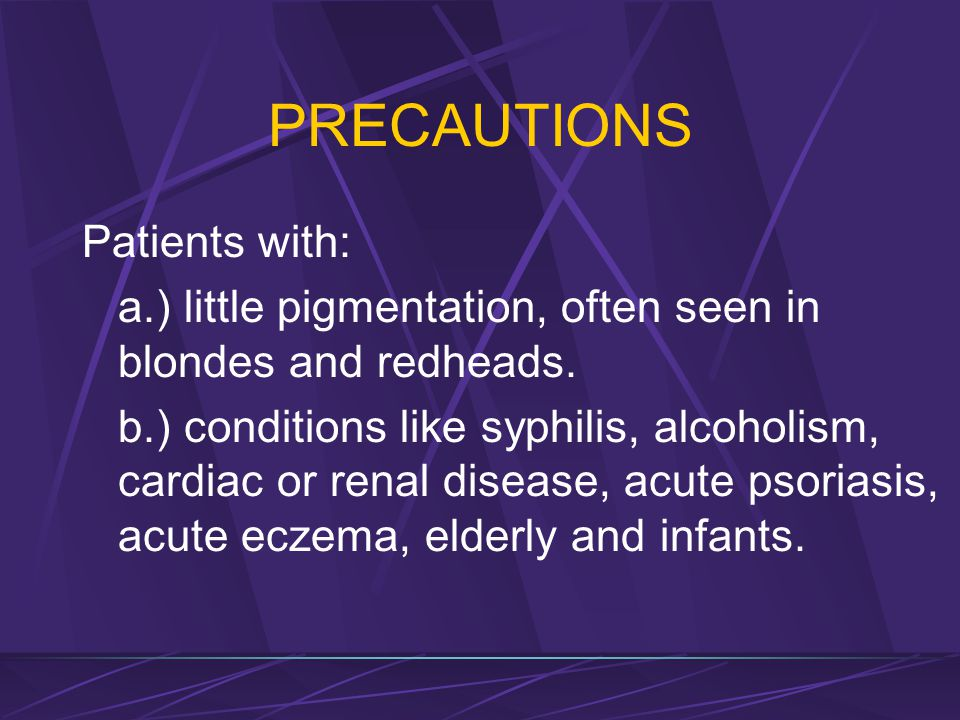 PRECAUTIONS Patients with: