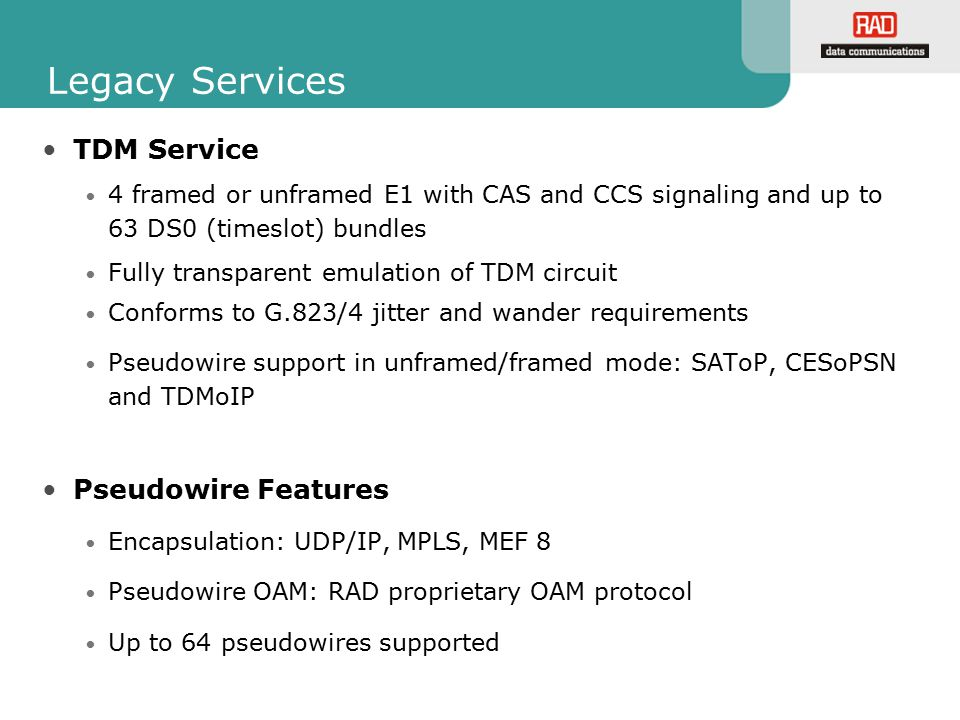 Legacy Services TDM Service Pseudowire Features