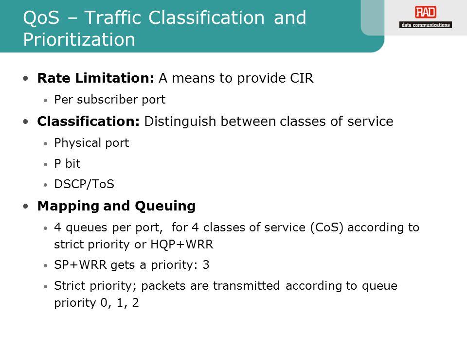 QoS – Traffic Classification and Prioritization