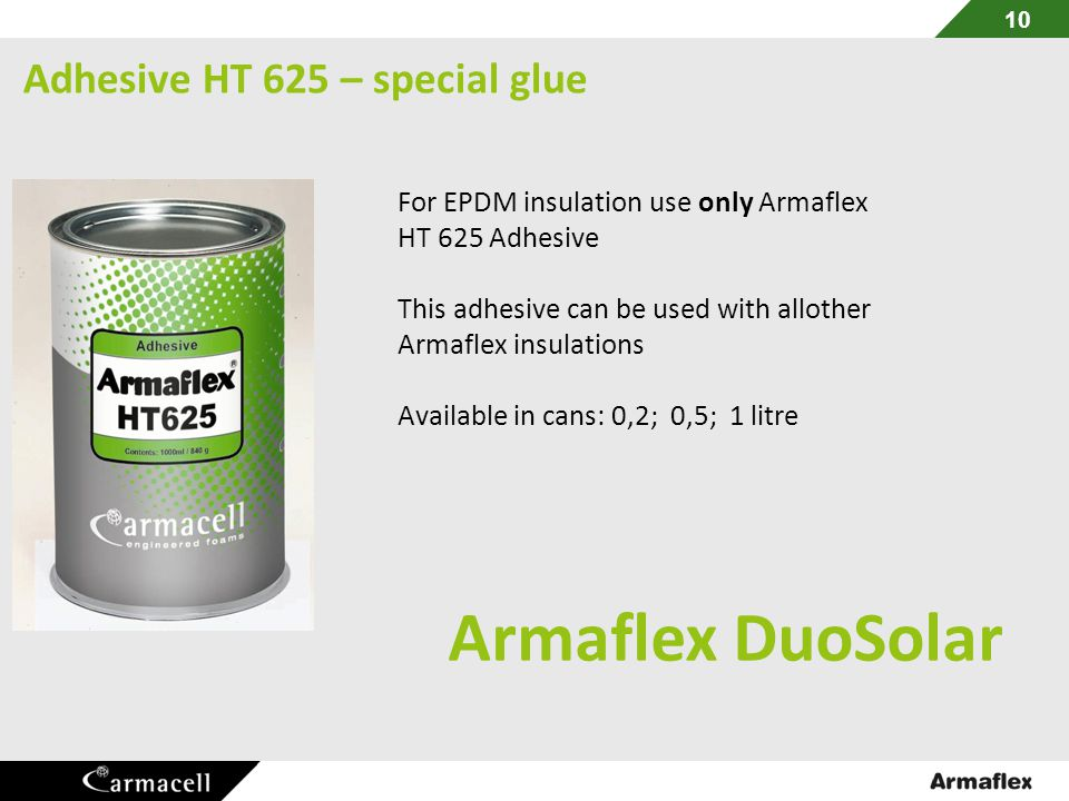 Adhesive HT 625 – special glue