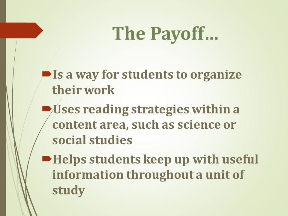 The Payoff… Is a way for students to organize their work