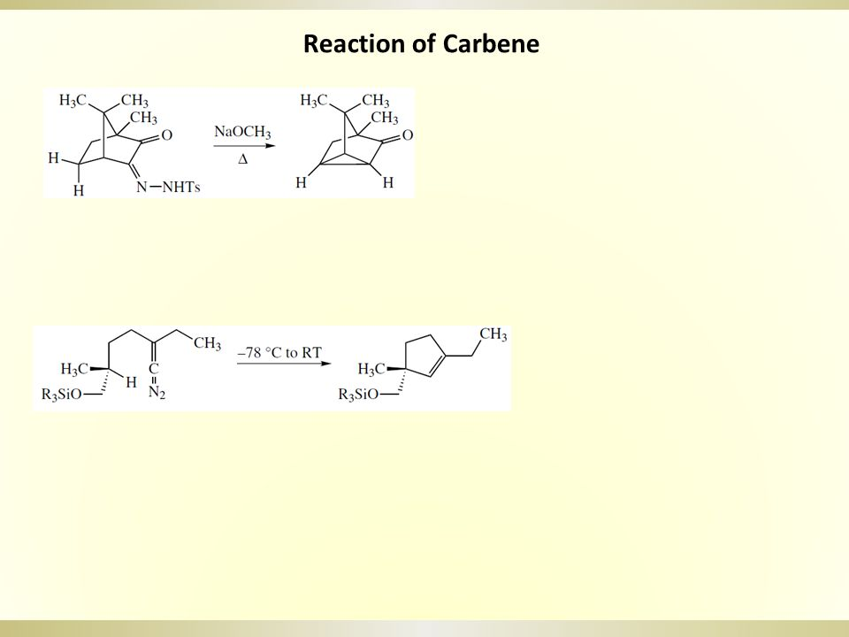 Reaction of Carbene