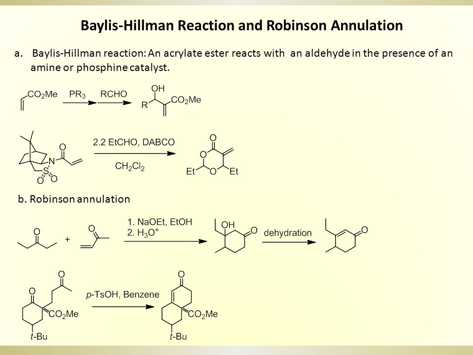 Baylis-Hillman Reaction and Robinson Annulation