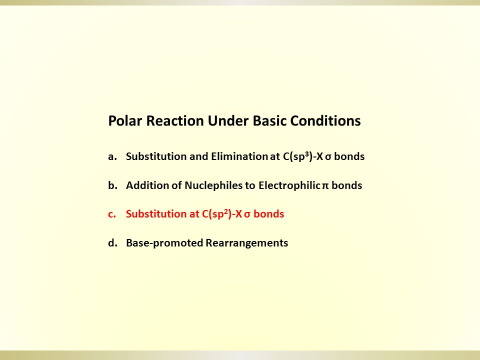 Polar Reaction Under Basic Conditions