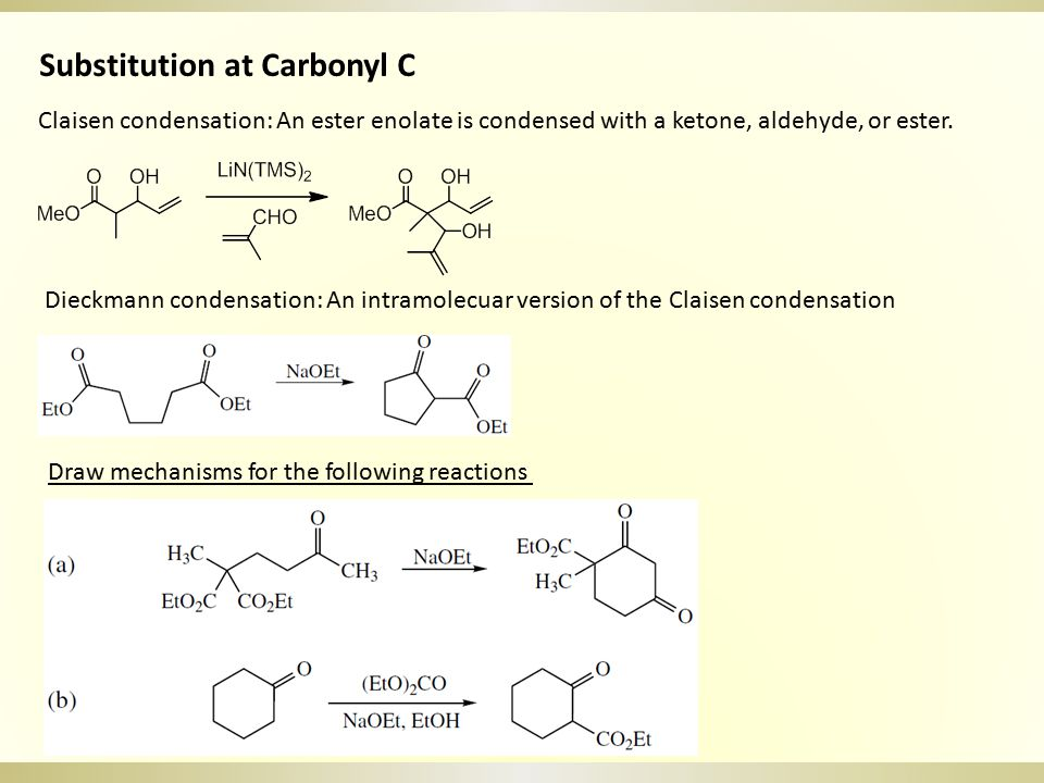 Substitution at Carbonyl C