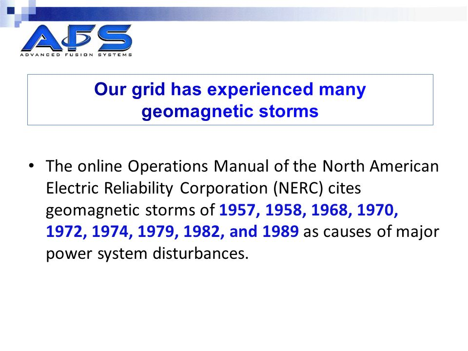 Our grid has experienced many geomagnetic storms
