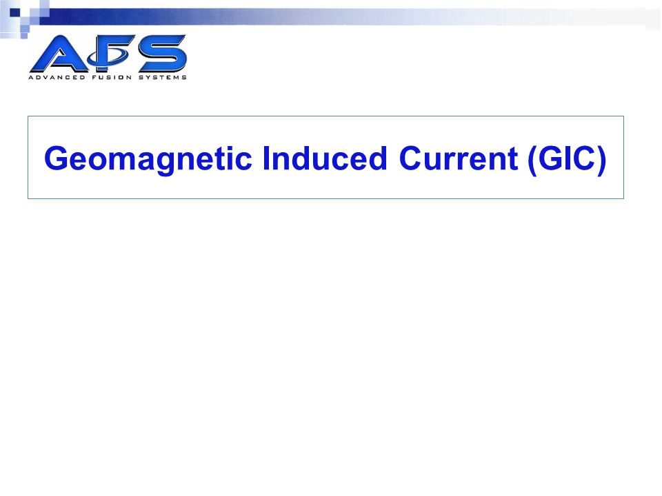 Geomagnetic Induced Current (GIC)