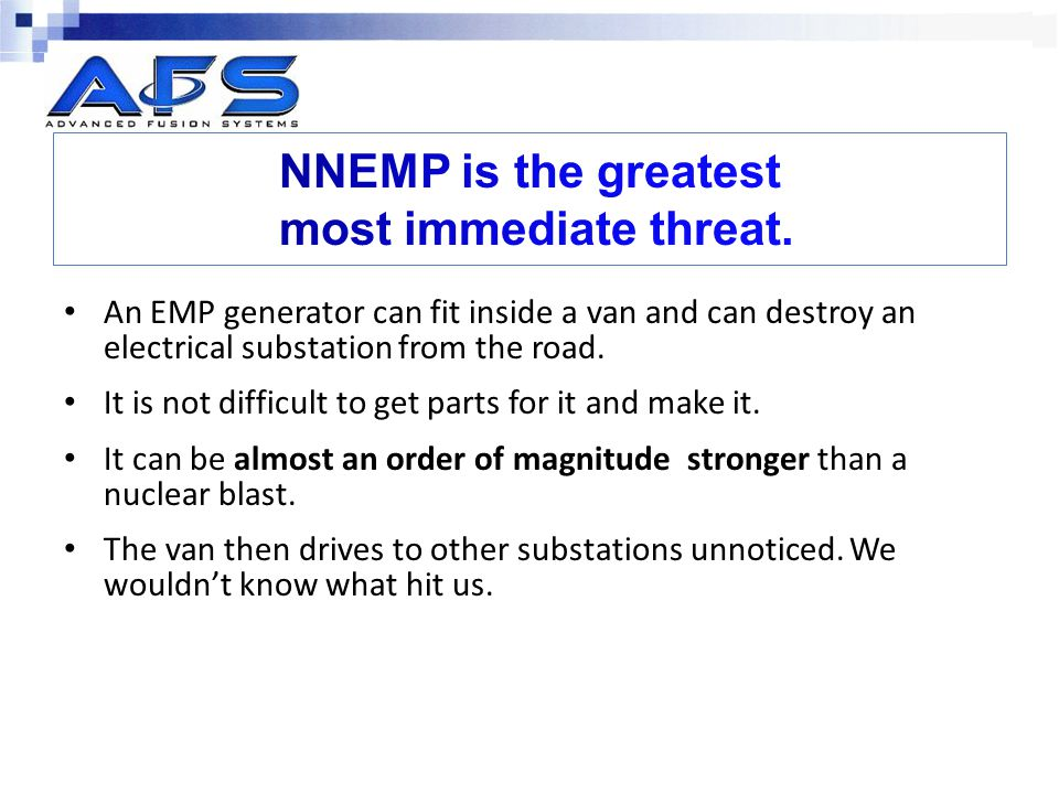 NNEMP is the greatest most immediate threat.