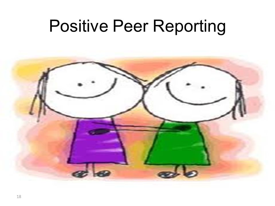Positive Peer Reporting