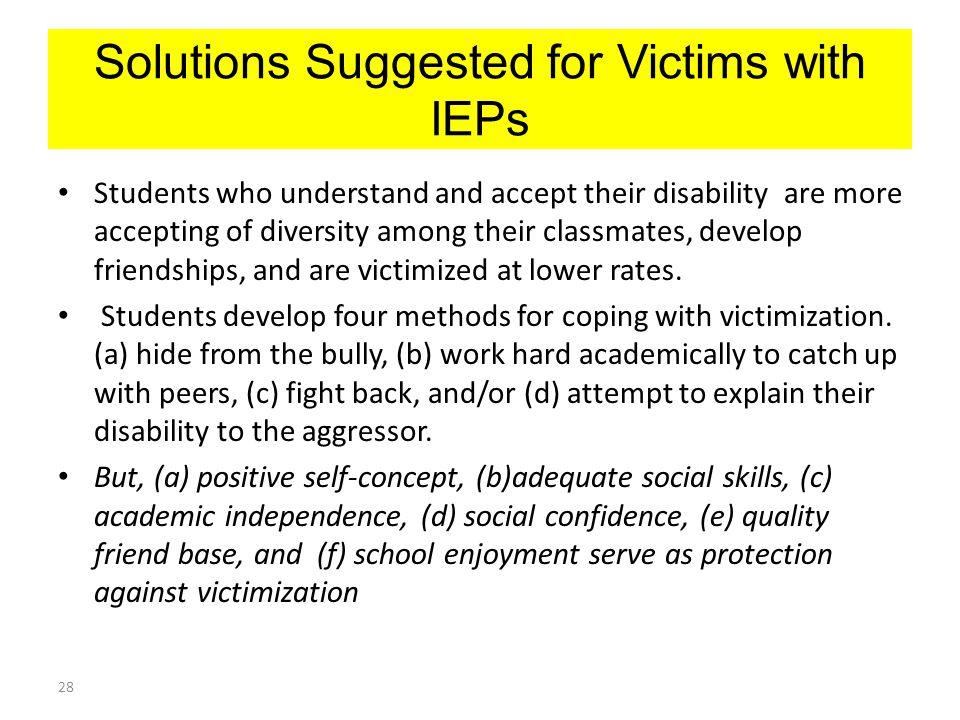 Solutions Suggested for Victims with IEPs